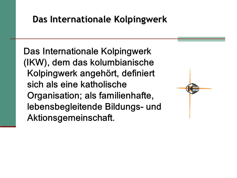 Das Internationale Kolpingwerk