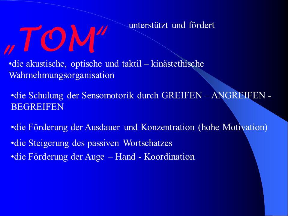 """""""TOM unterstützt und fördert"""