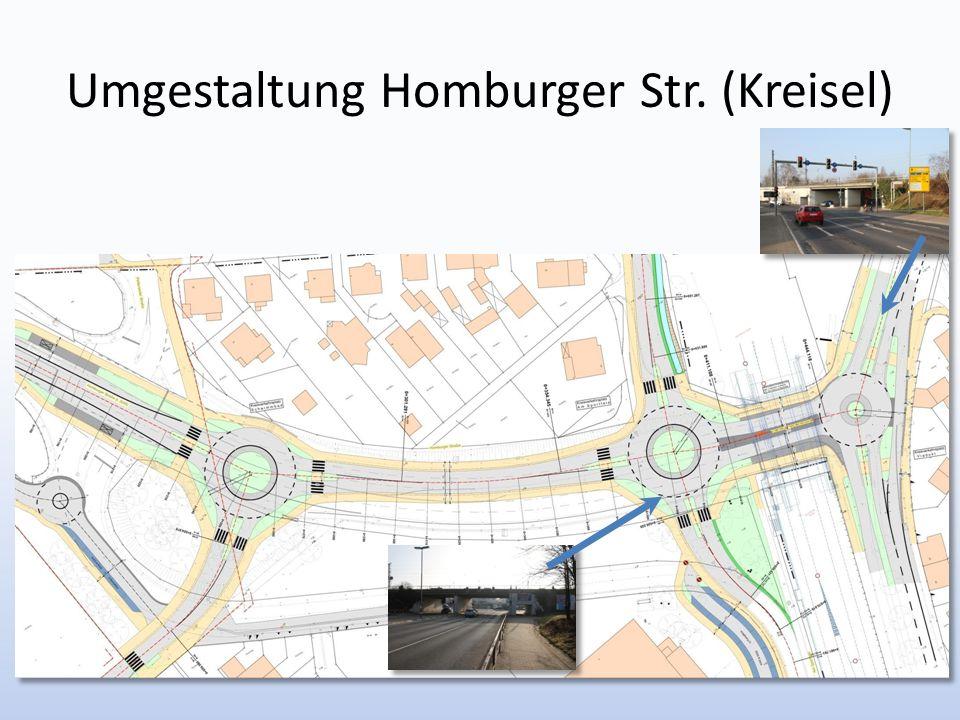 Umgestaltung Homburger Str. (Kreisel)