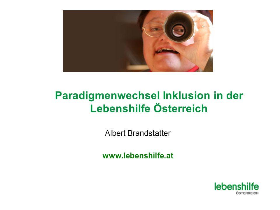 Paradigmenwechsel Inklusion in der Lebenshilfe Österreich