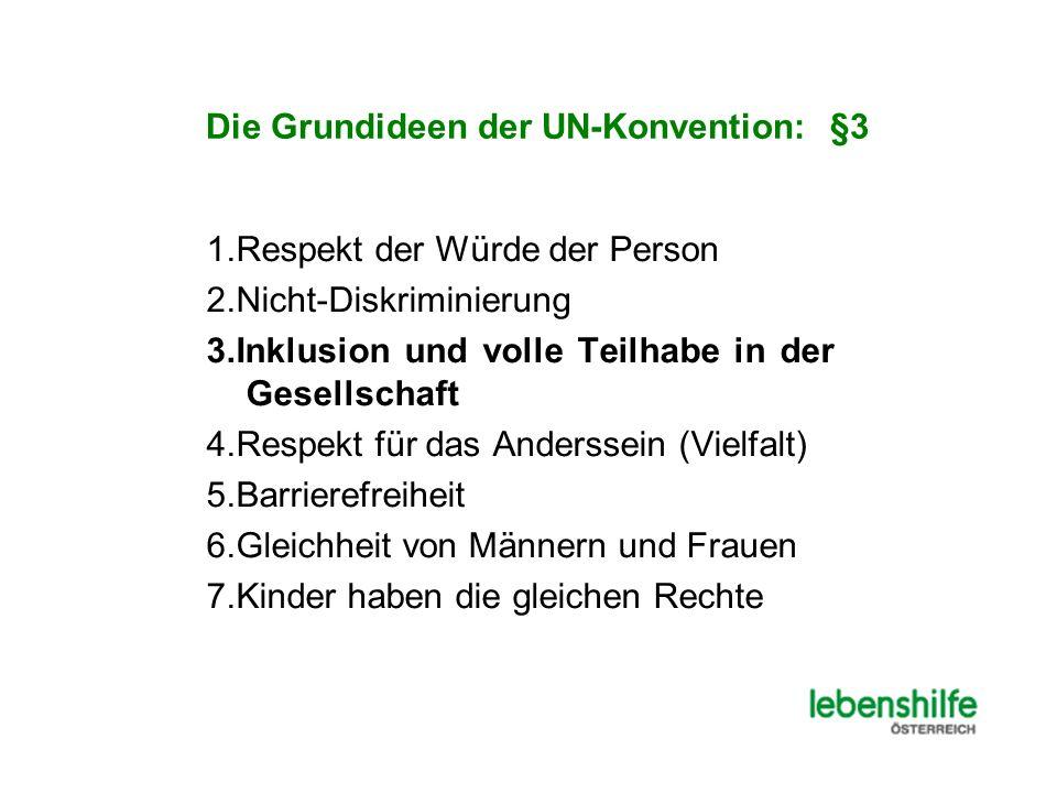Die Grundideen der UN-Konvention: §3