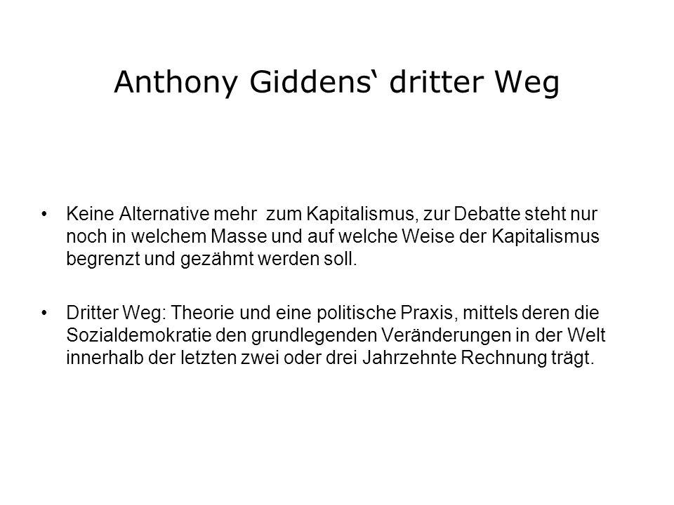 Anthony Giddens' dritter Weg