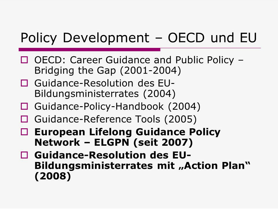 Policy Development – OECD und EU