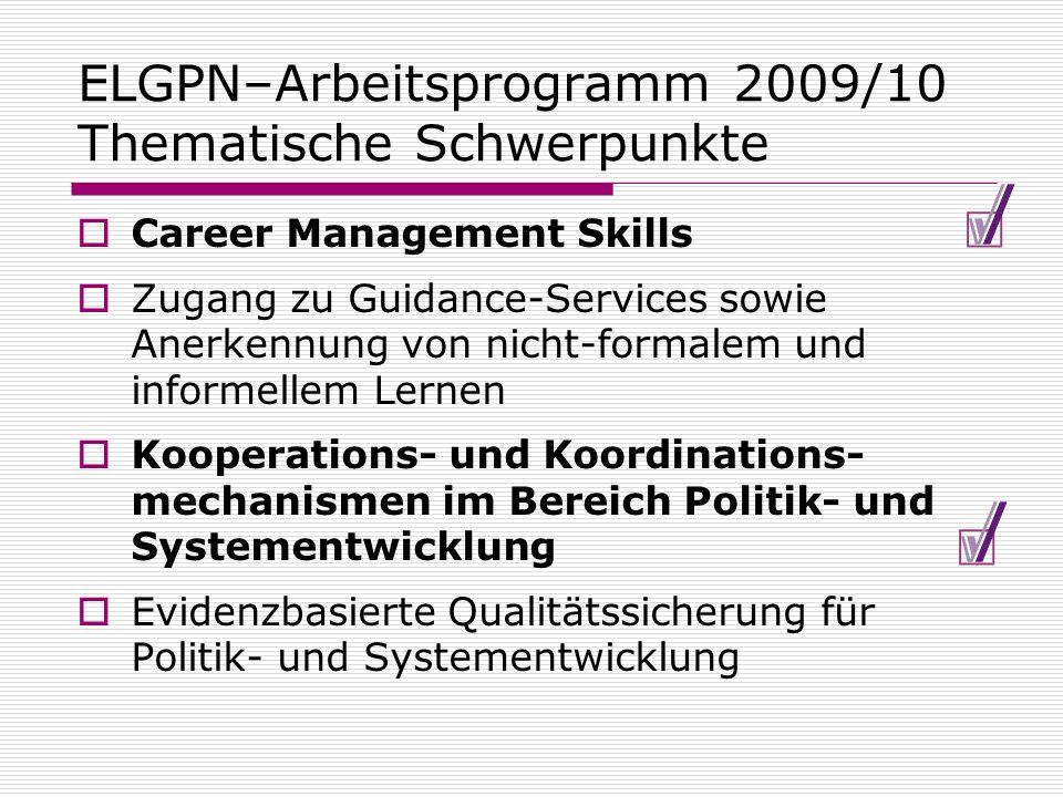 ELGPN–Arbeitsprogramm 2009/10 Thematische Schwerpunkte