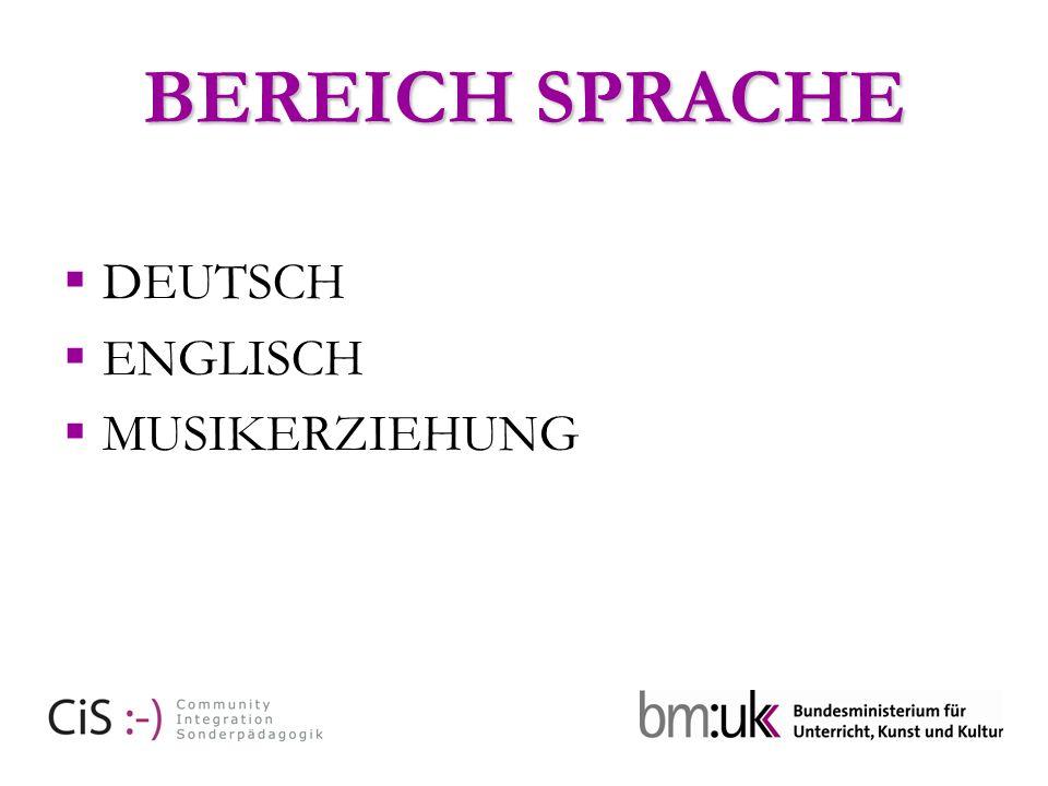 BEREICH SPRACHE DEUTSCH ENGLISCH MUSIKERZIEHUNG