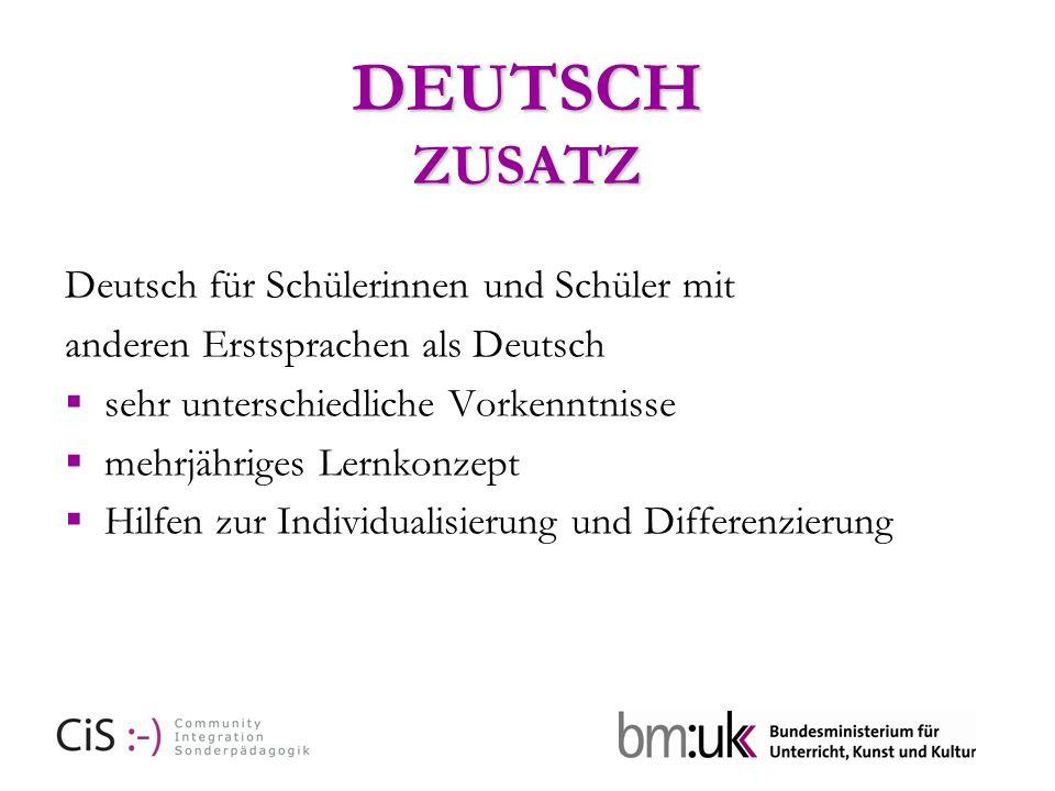 DEUTSCH ZUSATZ Deutsch für Schülerinnen und Schüler mit