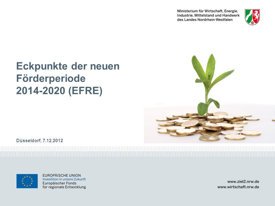 Eckpunkte der neuen Förderperiode 2014-2020 (EFRE)
