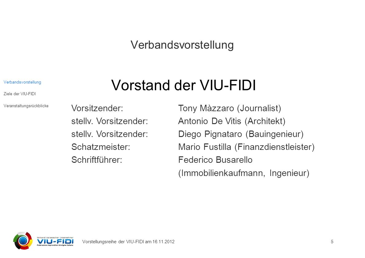 Vorstand der VIU-FIDI Verbandsvorstellung