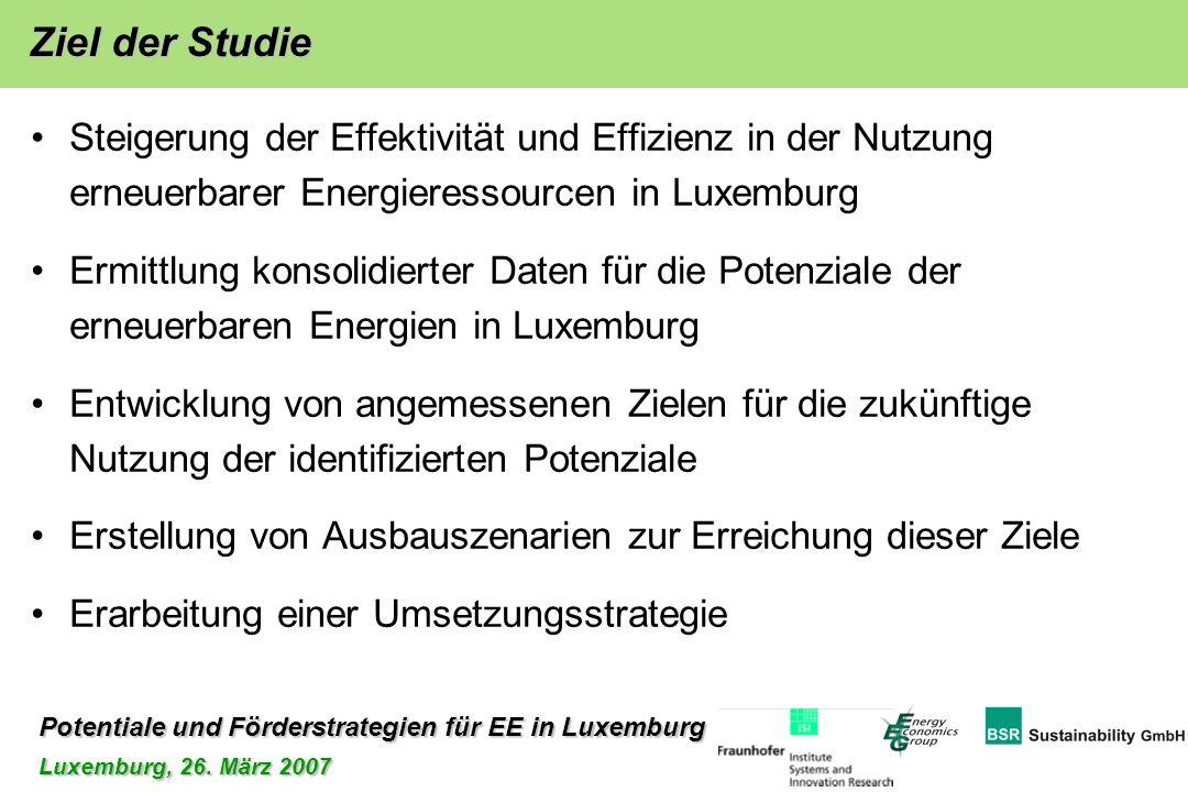 Ziel der Studie Steigerung der Effektivität und Effizienz in der Nutzung erneuerbarer Energieressourcen in Luxemburg.