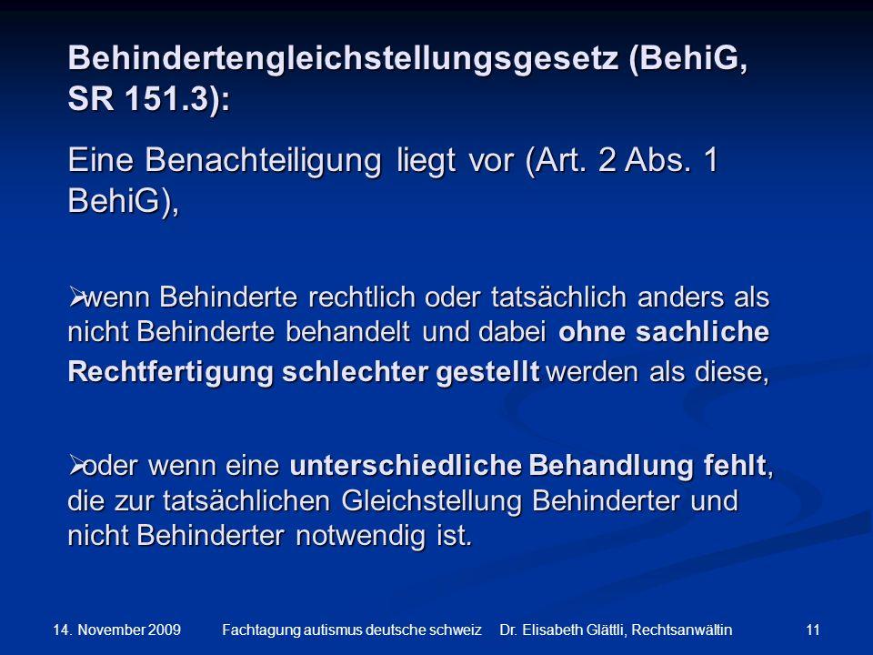 Behindertengleichstellungsgesetz (BehiG, SR 151.3):