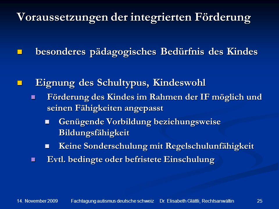 Voraussetzungen der integrierten Förderung