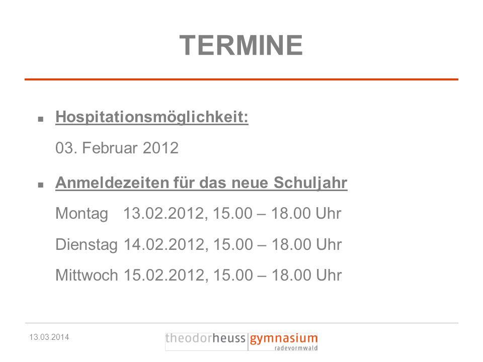 TERMINE Hospitationsmöglichkeit: 03. Februar 2012