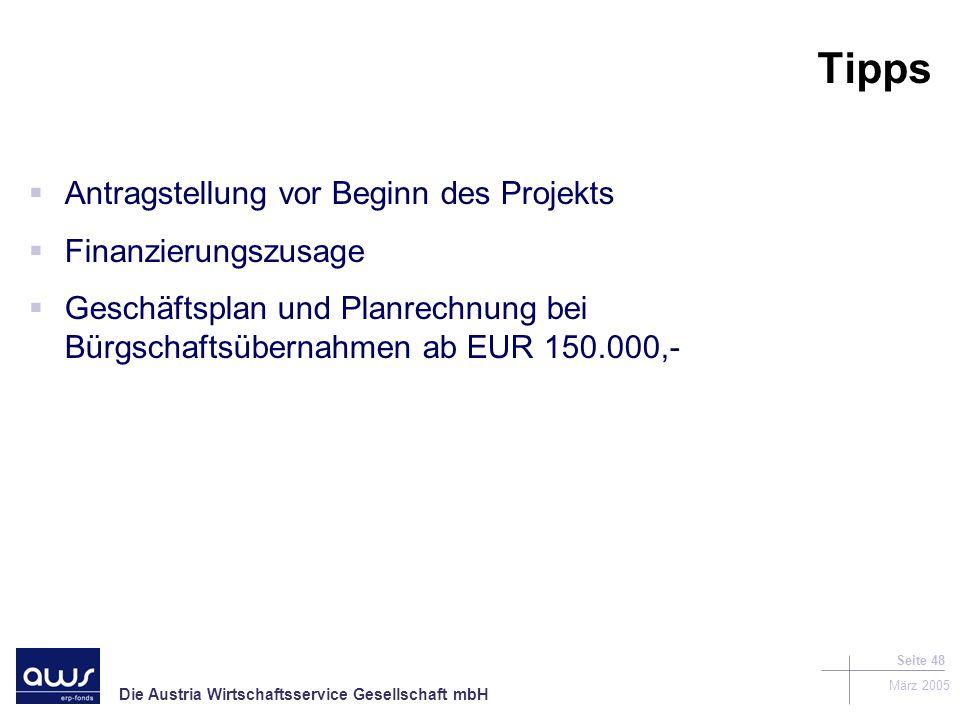 Tipps Antragstellung vor Beginn des Projekts Finanzierungszusage