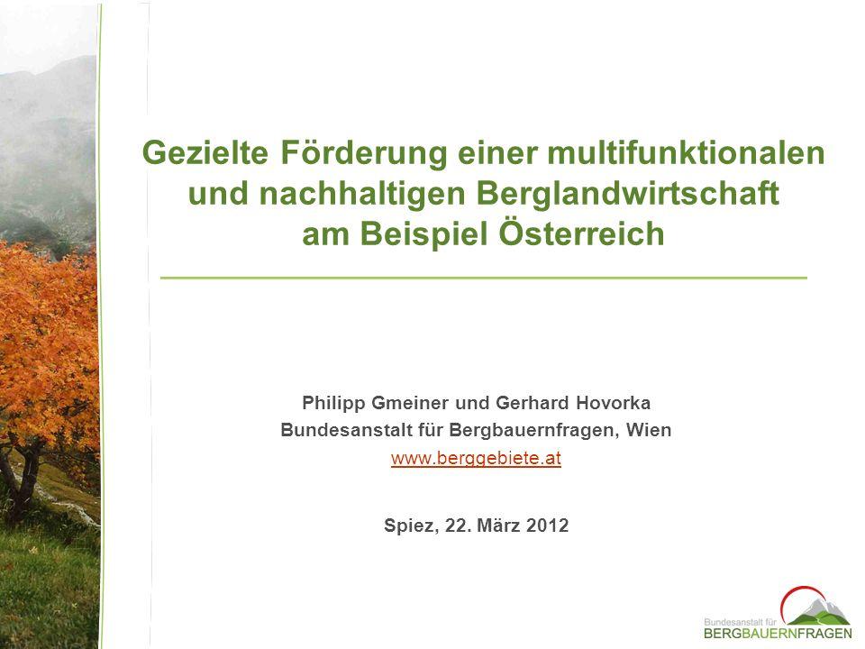 Gezielte Förderung einer multifunktionalen und nachhaltigen Berglandwirtschaft am Beispiel Österreich