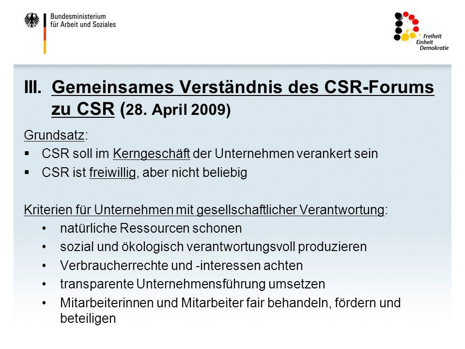 III. Gemeinsames Verständnis des CSR-Forums zu CSR (28. April 2009)