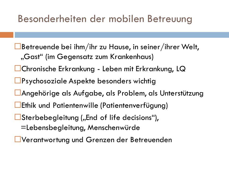 Besonderheiten der mobilen Betreuung