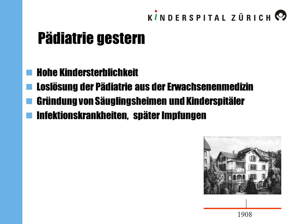 Pädiatrie gestern Hohe Kindersterblichkeit