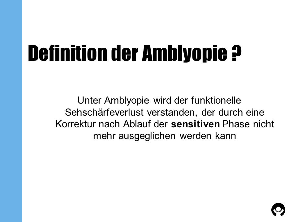 Definition der Amblyopie