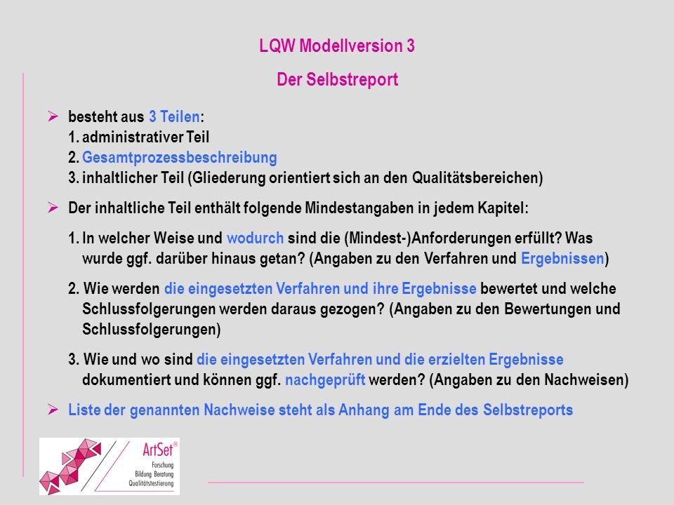 LQW Modellversion 3 Der Selbstreport