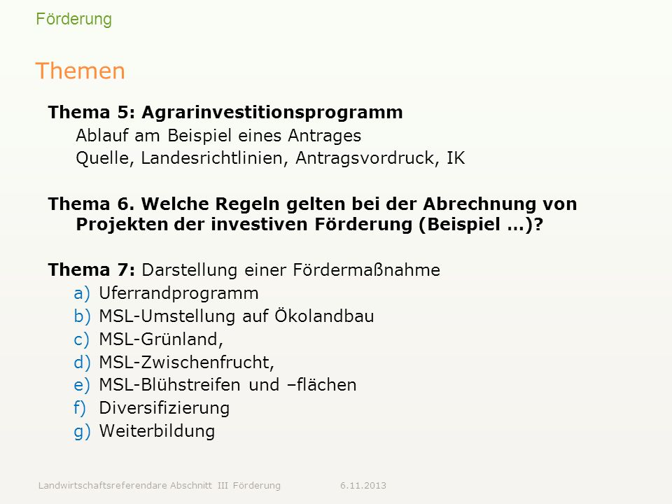 Themen Thema 5: Agrarinvestitionsprogramm