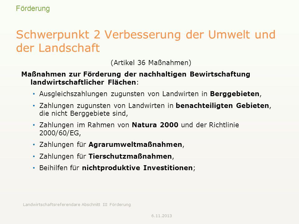 Schwerpunkt 2 Verbesserung der Umwelt und der Landschaft