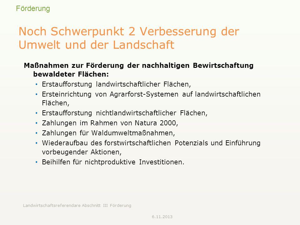 Noch Schwerpunkt 2 Verbesserung der Umwelt und der Landschaft