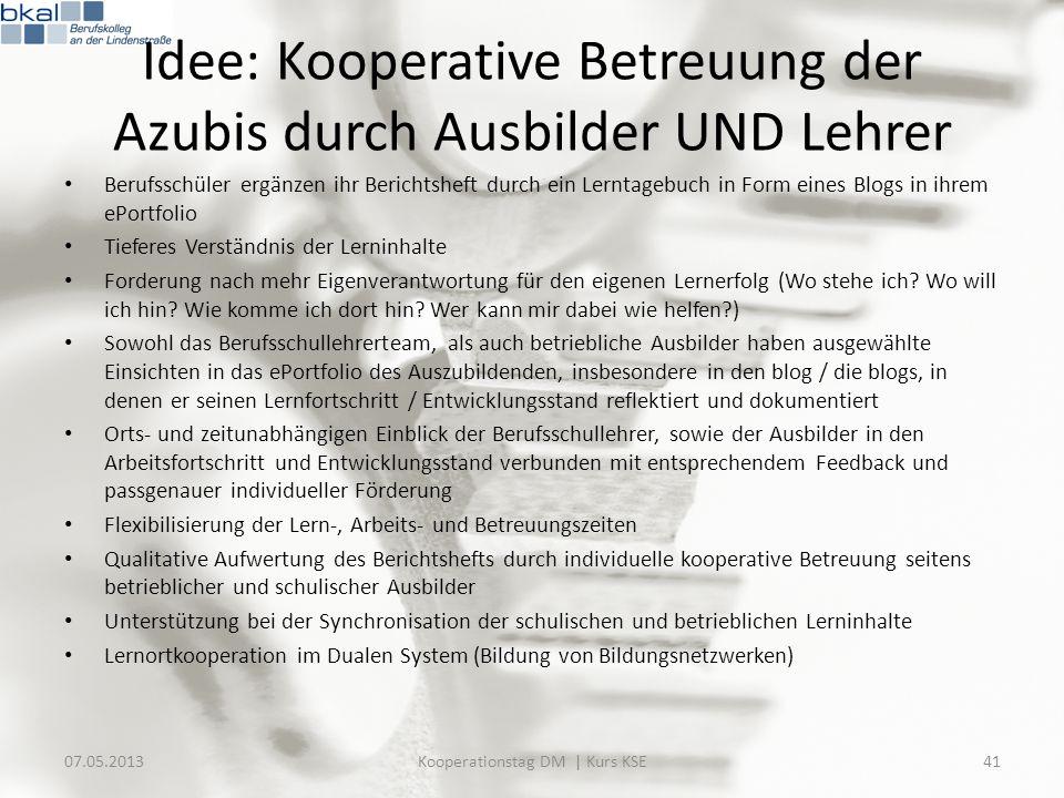 Idee: Kooperative Betreuung der Azubis durch Ausbilder UND Lehrer