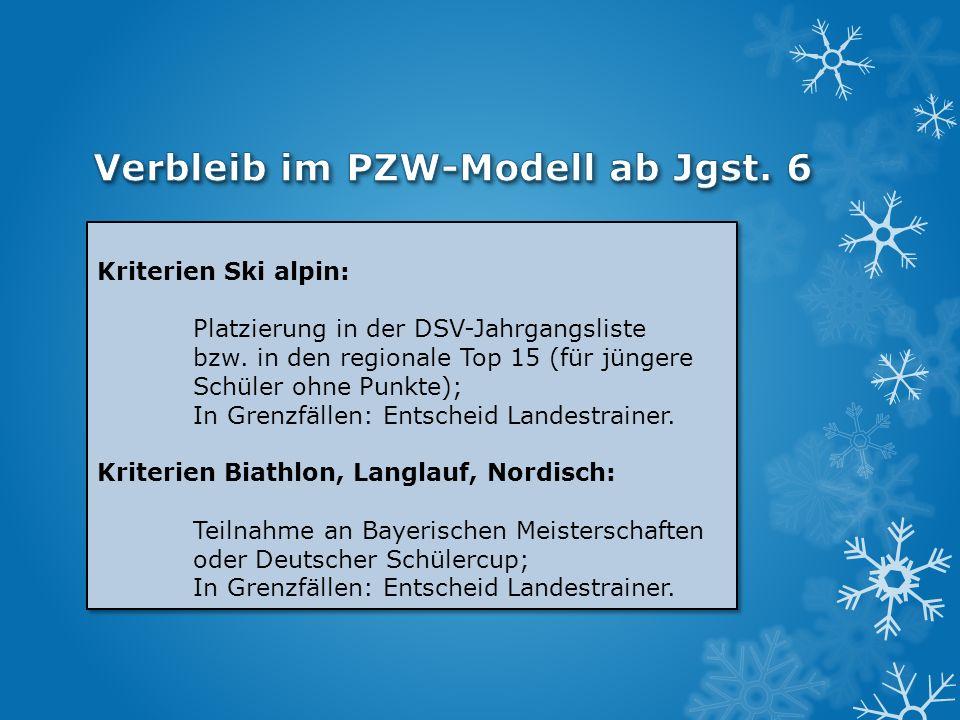 Verbleib im PZW-Modell ab Jgst. 6