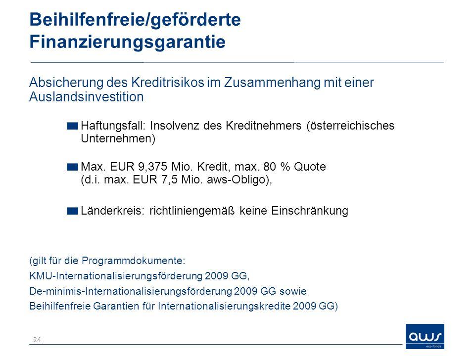 Beihilfenfreie/geförderte Finanzierungsgarantie