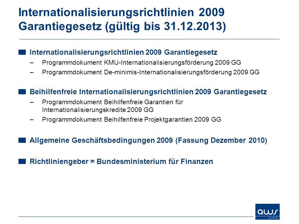 Internationalisierungsrichtlinien 2009 Garantiegesetz (gültig bis 31