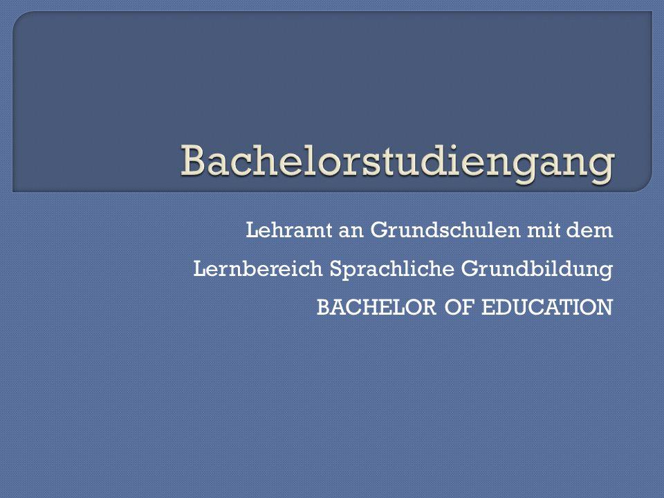 Bachelorstudiengang Lehramt an Grundschulen mit dem Lernbereich Sprachliche Grundbildung.