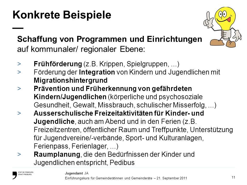 Konkrete Beispiele — Schaffung von Programmen und Einrichtungen auf kommunaler/ regionaler Ebene: Frühförderung (z.B. Krippen, Spielgruppen, ...)