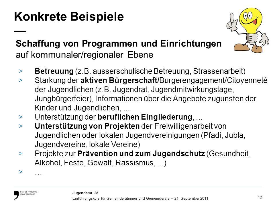 Konkrete Beispiele — Schaffung von Programmen und Einrichtungen auf kommunaler/regionaler Ebene.