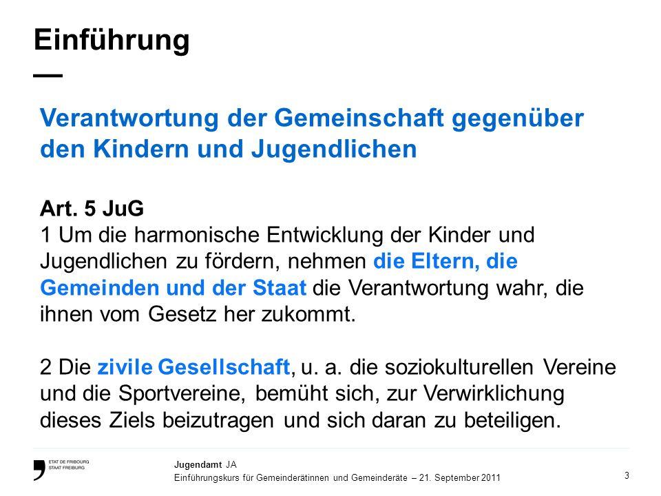Einführung — Verantwortung der Gemeinschaft gegenüber den Kindern und Jugendlichen. Art. 5 JuG.