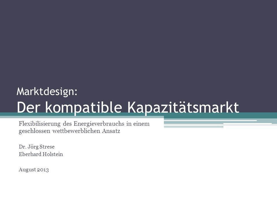 Marktdesign: Der kompatible Kapazitätsmarkt
