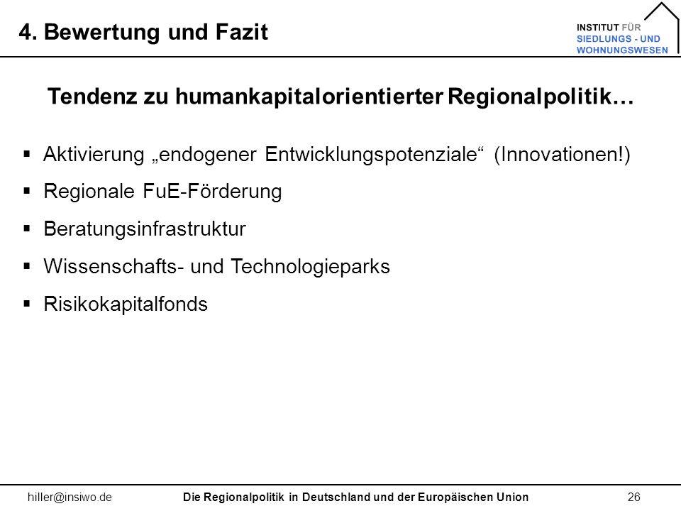 Tendenz zu humankapitalorientierter Regionalpolitik…
