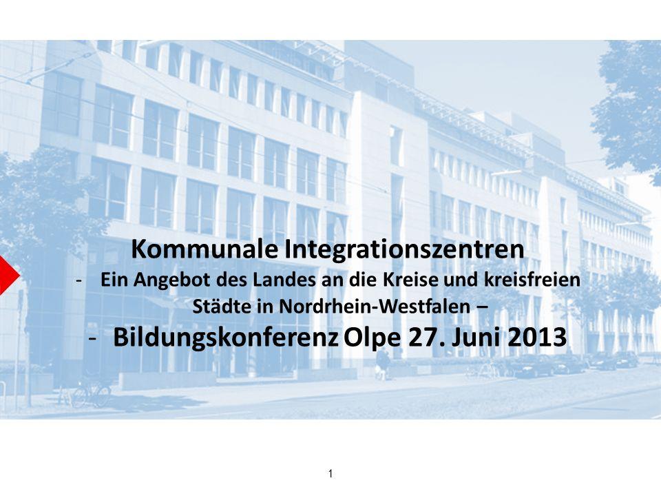Kommunale Integrationszentren Bildungskonferenz Olpe 27. Juni 2013