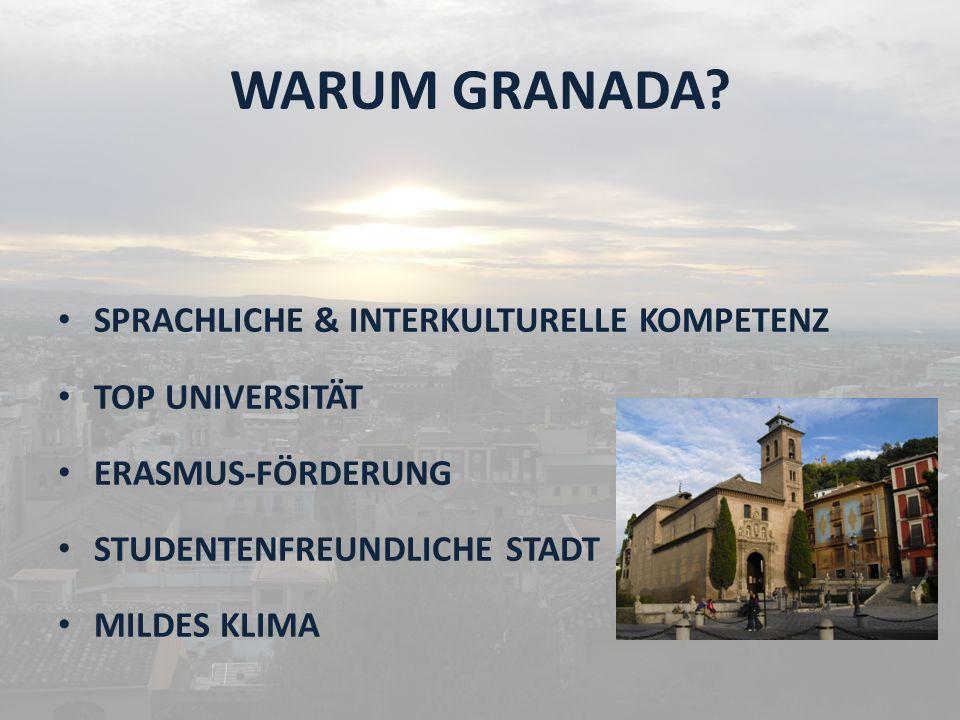 WARUM GRANADA SPRACHLICHE & INTERKULTURELLE KOMPETENZ TOP UNIVERSITÄT