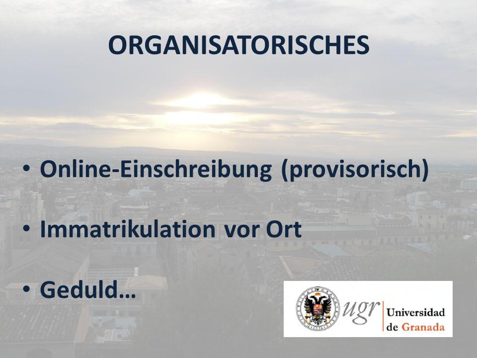 ORGANISATORISCHES Online-Einschreibung (provisorisch)