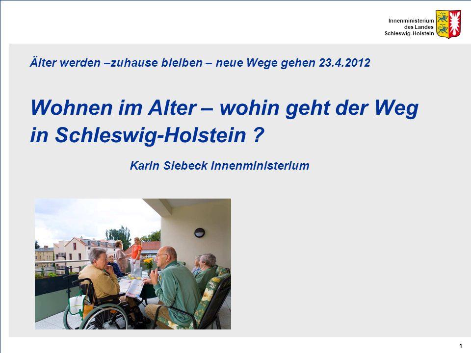 Älter werden –zuhause bleiben – neue Wege gehen 23.4.2012