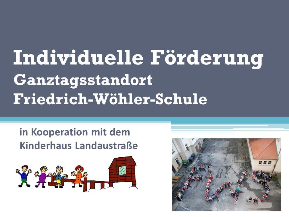 Individuelle Förderung Ganztagsstandort Friedrich-Wöhler-Schule