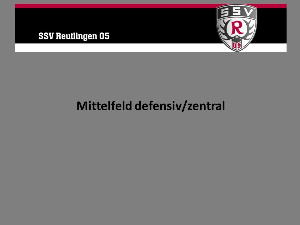 Mittelfeld defensiv/zentral