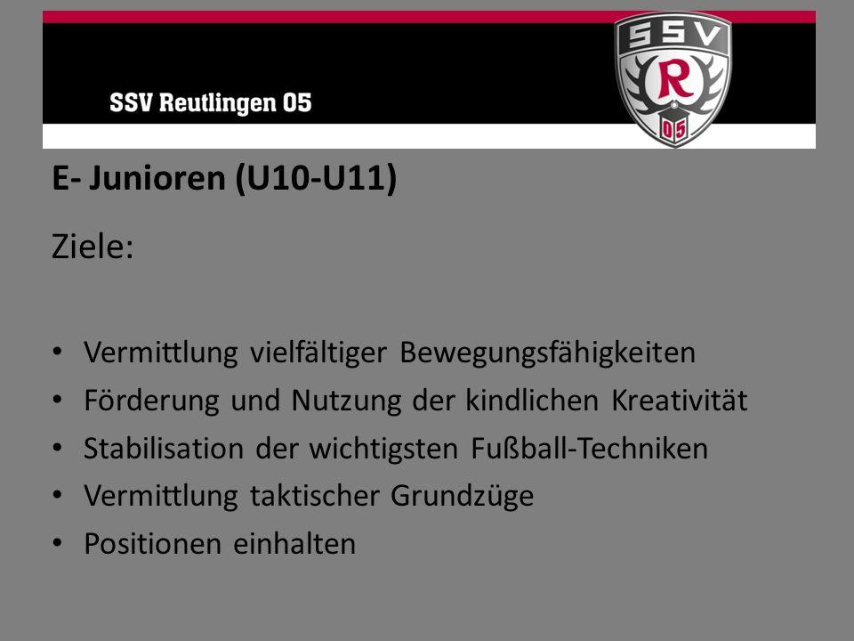E- Junioren (U10-U11) Ziele: