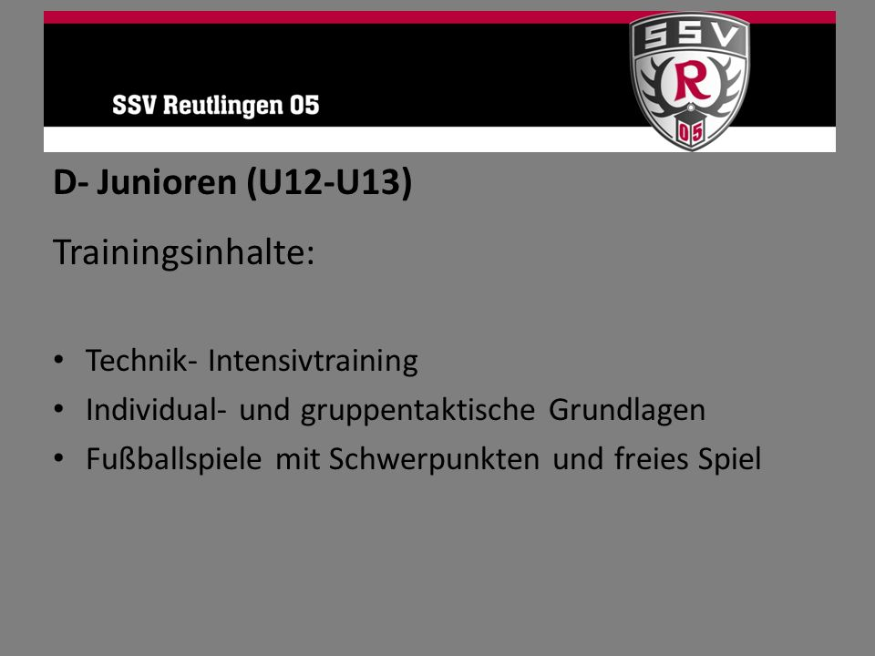 D- Junioren (U12-U13) Trainingsinhalte: Technik- Intensivtraining