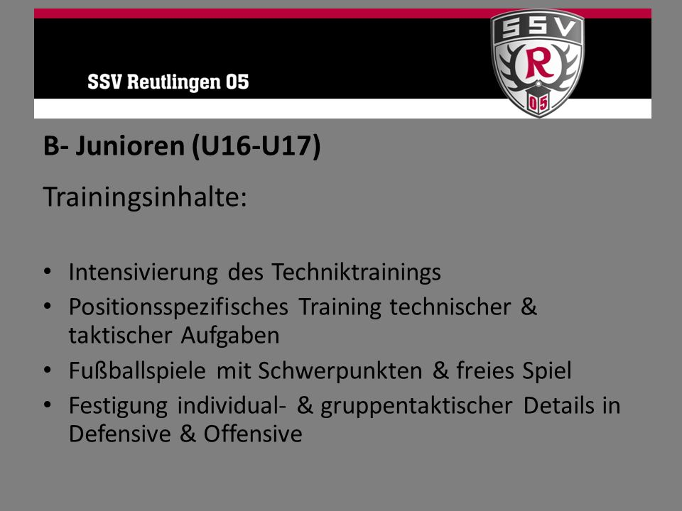 B- Junioren (U16-U17) Trainingsinhalte: