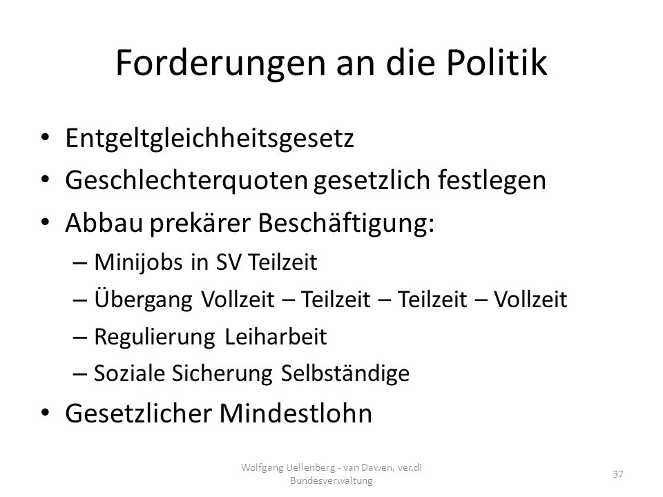 Forderungen an die Politik