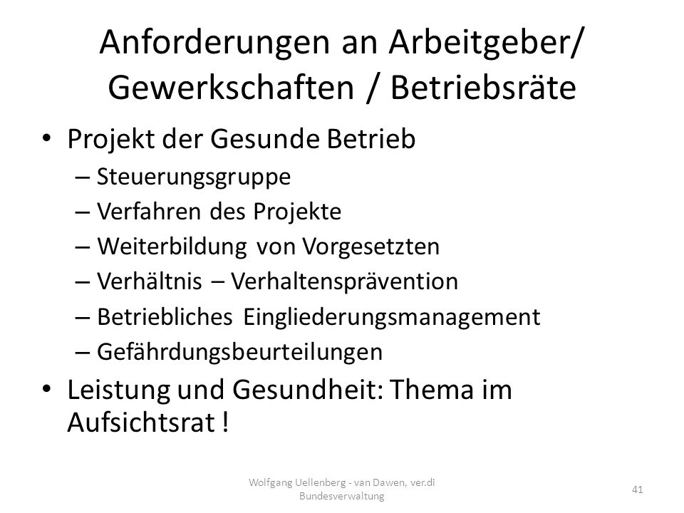 Anforderungen an Arbeitgeber/ Gewerkschaften / Betriebsräte