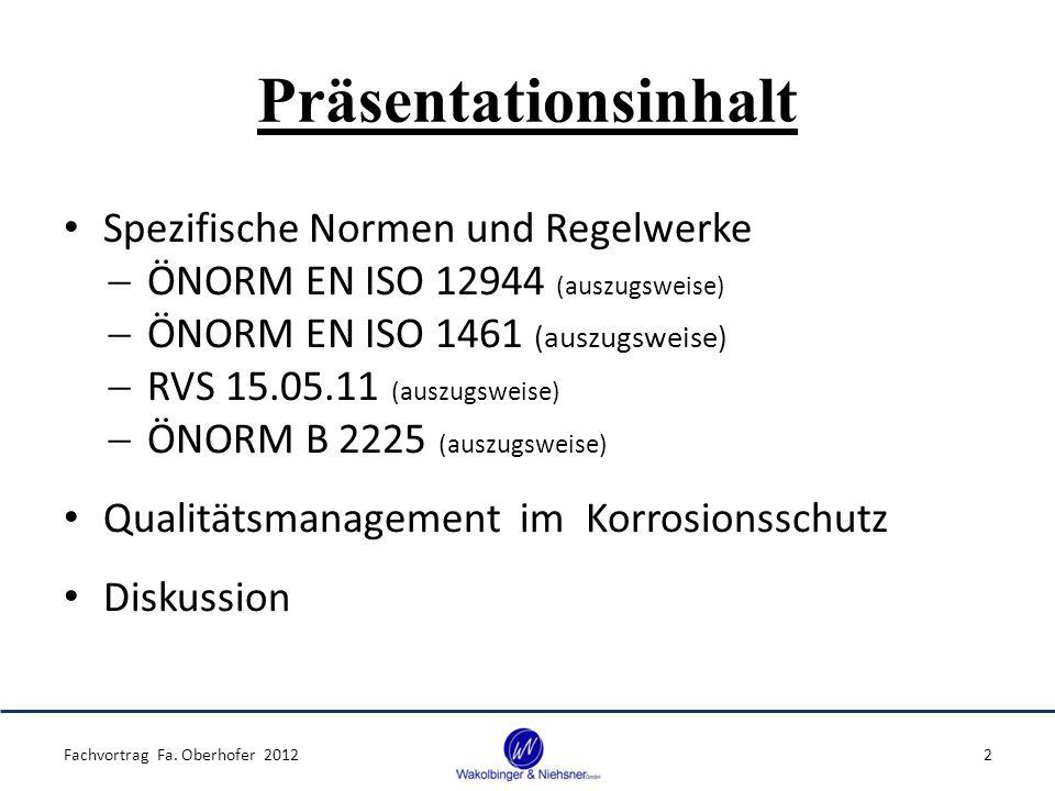Präsentationsinhalt Spezifische Normen und Regelwerke