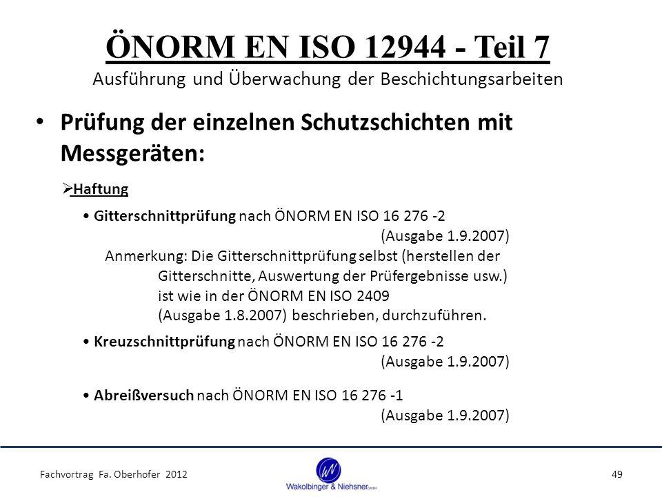 ÖNORM EN ISO 12944 - Teil 7 Ausführung und Überwachung der Beschichtungsarbeiten