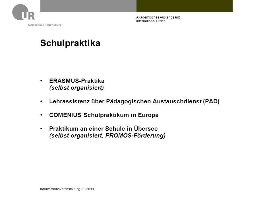 Schulpraktika ERASMUS-Praktika (selbst organisiert)